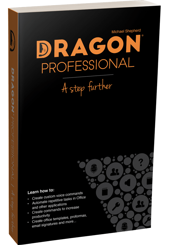 Dragon Professional A Step Further