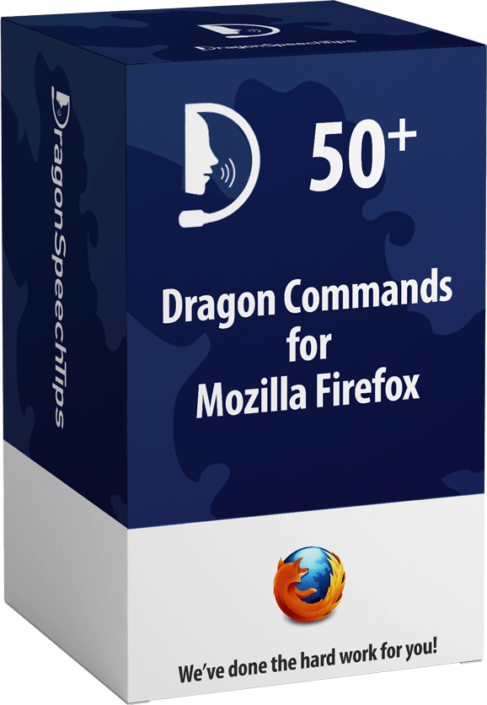 Dragon Professional commands for Mozilla Firefox Dragon Speech Tips