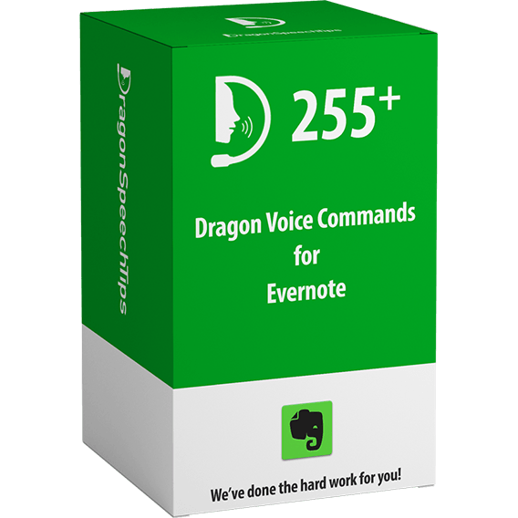 Dragon Professional commands for Evernote Dragon Speech Tips