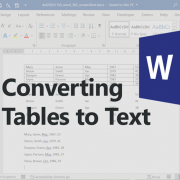 Converting tables to text in MS Word