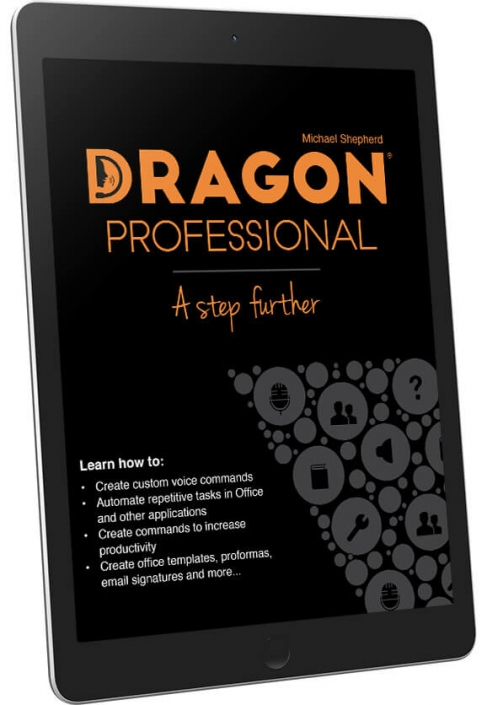 Dragon Professional - A Step Further eBook by Michael Shepherd